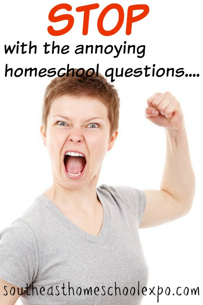 Homeschoolers are sick of answering these homeschool questions. Seriously. STOP asking us these things...