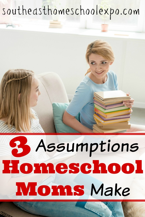 There are three assumptions that most homeschool moms make that are absolutely inaccurate. These assumptions hinder our homeschool ability, and if left unchecked can make us feel like homeschool failures.